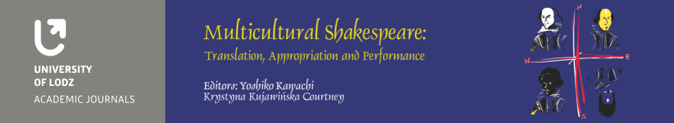 Multicultural Shakespeare: Translation, Appropriation and Performance